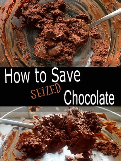 How to save seized chocolate?